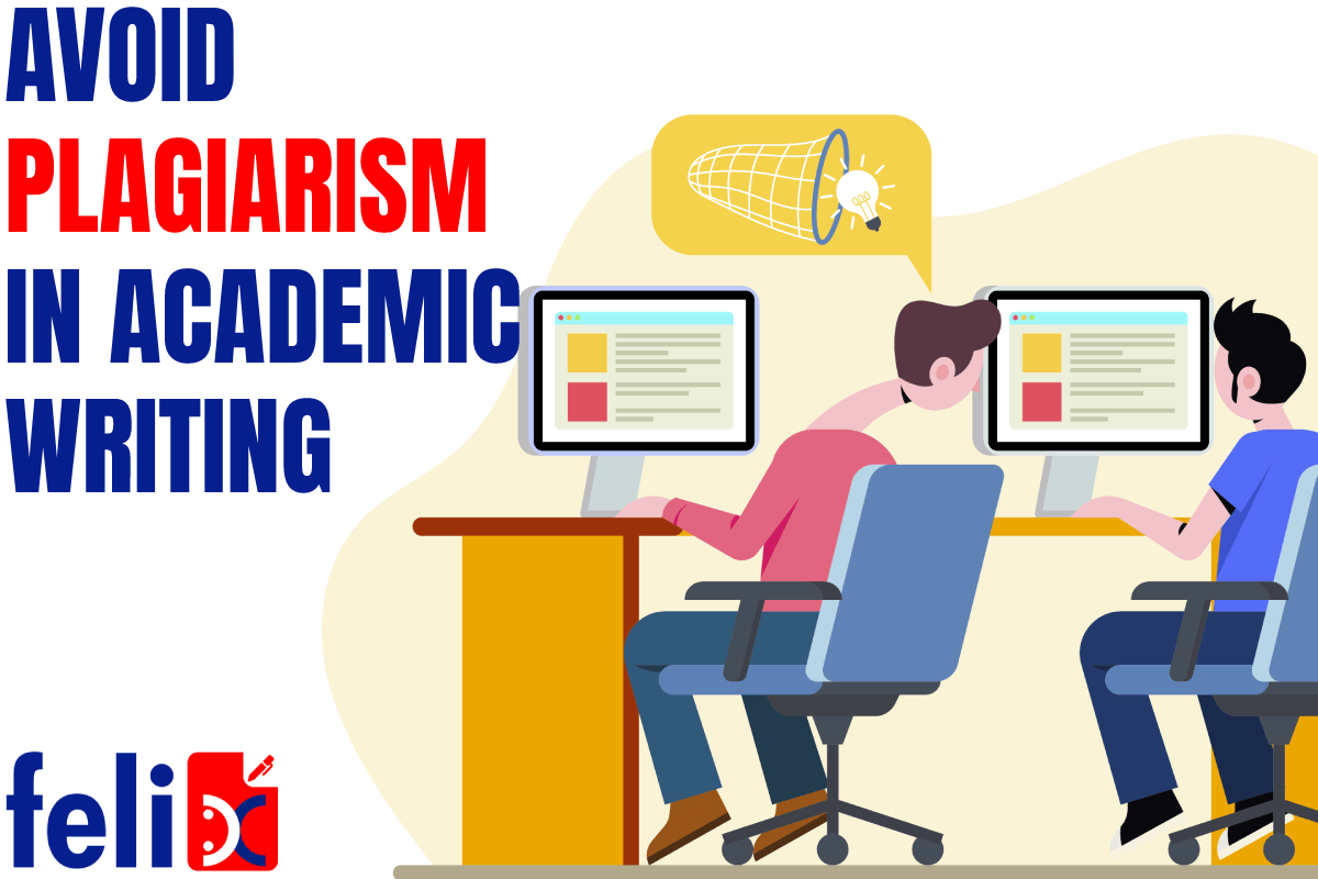 WHY IS IT NECESSARY TO AVOID PLAGIARISM IN ACADEMIC WRITING?